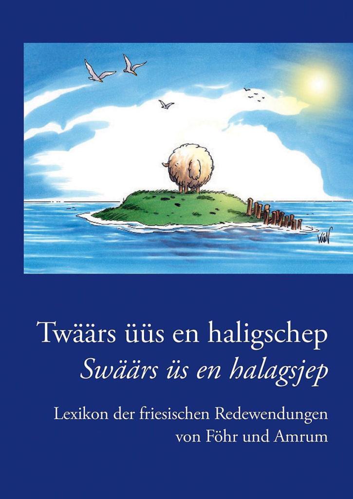 Lexikon der friesischen Redewendungen von Föhr und Amrum
