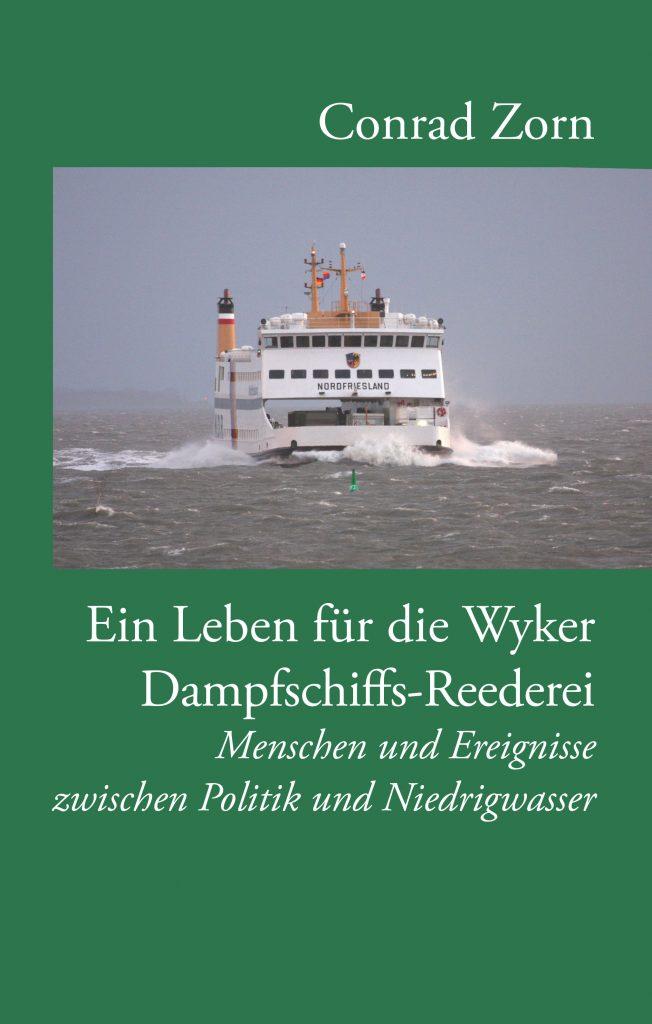 Ein Leben für die Wyker Dampfschiffs-Reederei Umschlag